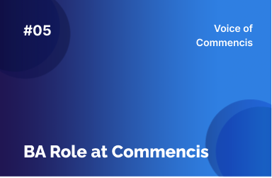 BA Role at Commencis